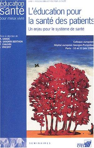 L'éducation en santé : Enjeux, obstacles, moyens. : Colloque pluridisciplinaire, Faculté de droit et de science politique de Rennes, Rennes, 24 et 25 septembre 1998