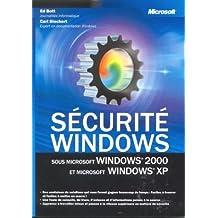 Sécurité Windows. Sous Windows 2000 et Windows XP