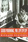 Good Morning, Mr.Zip Zip Zip: Movies, Memory and World War II