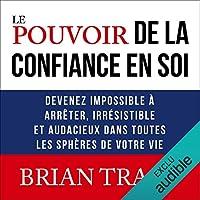 Maximisez vos forces et surmontez tous les obstacles avec le best-seller de Brian Tracy ! Pourquoi certaines personnes ont-elles plus de succès que d'autres? Leur secret est la confiance en soi! Quel grand objectif vous fixeriez-vous si vous saviez q...