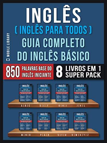 Inglês (Inglês Para Todos)  Guia Completo do Inglês Básico (8 ...