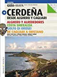 Cerdeña: Desde Alghero y Cagliari (Guia & Mapa)