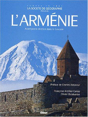 L'Arménie : Avant-poste chrétien dans le Caucase