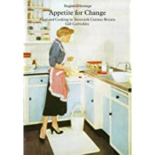 Appetite for Change: Food and Cooking in the 20th Century