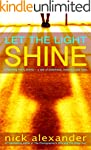 Let the Light Shine (English Edition)
