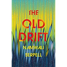 The Old Drift (English Edition)