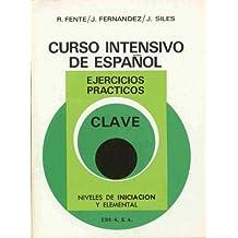 Curso intensivo de español nivelesiniciacion y elemental. clave