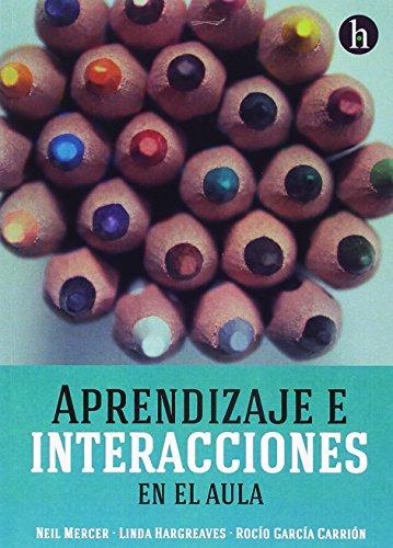 Aprendizaje e interacciones en el aula por Sandra Racionero