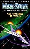 Marc Stone, Tome 42 - Les entrailles de Wreck