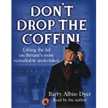 Don't Drop the Coffin!