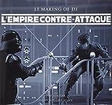 L'Empire Contre-attaque - Le Making of