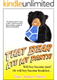 That Bear Ate My Pants! Adventures of a real Idiot Abroad (English Edition)