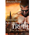 More Than Truth (The Arcane Book 3)