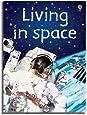 Living in Space (Usborne Beginners)