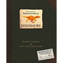 Encyclopedia Prehistorica Dinosaurs: The Definitive Pop-Up