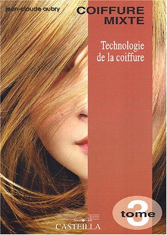 Technologie de la coiffure CAP-BP : Tome 3, Coiffure mixte