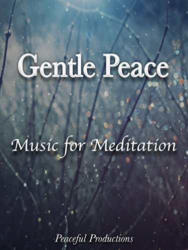 gentle-peace-a-music-meditation