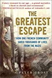 The Greatest Escape: How One French Community Saved Thousands of Lives from the Nazis