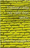 Emboscada no vale dos seios (Portuguese Edition)
