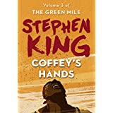Coffey's Hands (The Green Mile Book 3) (English Edition)