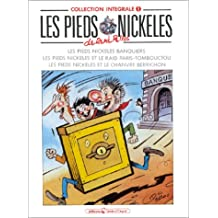 Les Pieds Nickelés, tome 1 : L'Intégrale