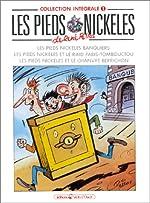 Les Pieds Nickelés, tome 1 - L'Intégrale de René Pellos
