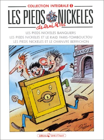 Les Pieds Nickelés, tome 1
