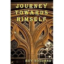 Journey Towards Himself