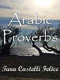Telecharger Livres Proverbes Arabes Un Monde de Proverbes t 11 (PDF,EPUB,MOBI) gratuits en Francaise