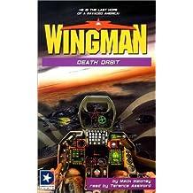 Death Orbit (Wingman (Listen & Live Audio))