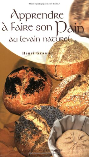Apprendre  faire son pain au levain naturel