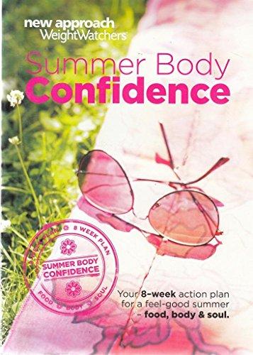 Summer Body Confidence. New Approach Weight Watchers