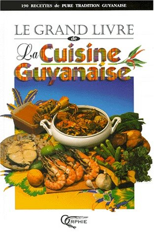 """<a href=""""/node/4648"""">Le grand livre de la cuisine guyanaise</a>"""