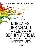 Nunca es demasiado tarde para ser un artista: Descubre la creatividad y el sentido de la vida después de la jubilación