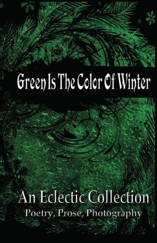 green-is-the-color-of-winter-an-eclectic-collection