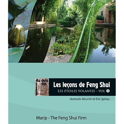 Les Lecons de Feng Shui - les Etoiles Volantes Vol. 1. pour Se Former Chez Soi