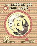 Telecharger Livres La legende des deux loups (PDF,EPUB,MOBI) gratuits en Francaise