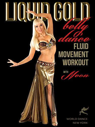 liquid-gold-belly-dance-fluid-movement-workout-with-neon