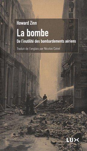 La bombe - de l'inutilité des bombardements