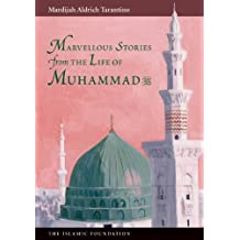 Marvelous Stories from the Life of Muhammad (Muslim Children's Library)