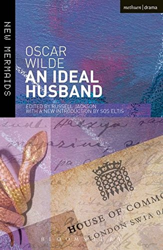 An Ideal Husband (New Mermaids)