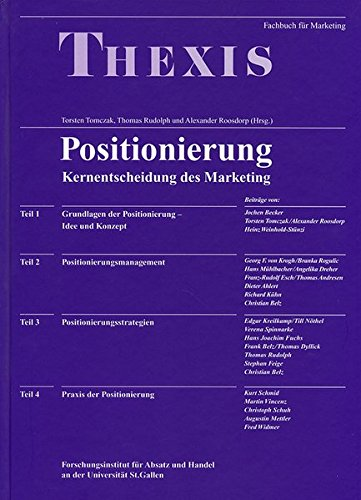 Positionierung Kernentscheidung des Marketing (Livre en allemand)