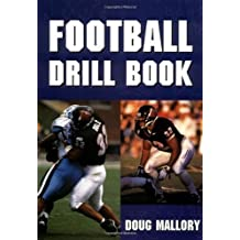 Football Drill Book (Spalding Sports Library) by Doug Mallory (1994-01-01)
