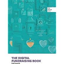 The Digital Fundraising Book: Vol. 1