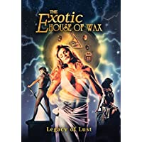 The Exotic House of Wax Ultimate Collector's Edition DVD by Josie Hunter