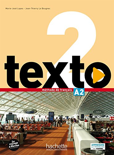 Texto 2 Alumno (+ DVD): Livre de l'eleve A2 + DVDRom + manuel numerique eleve: Vol 2
