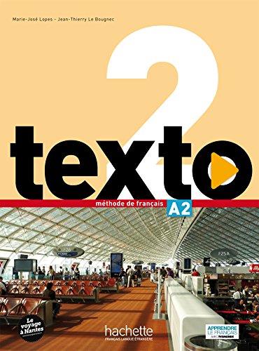 Texto: Livre De L'eleve A2 + DVD-Rom + Manuel Numerique Eleve por Begona Beutelspacher