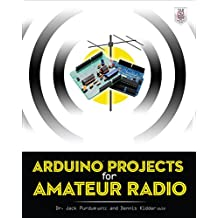 Arduino Projects for Amateur Radio (English Edition)