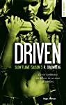 Driven Saison 5 Slow flame par Bromberg