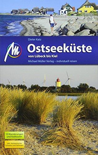 Ostseeküste von Lübeck bis Kiel - 10 Wanderungen und Radtouren